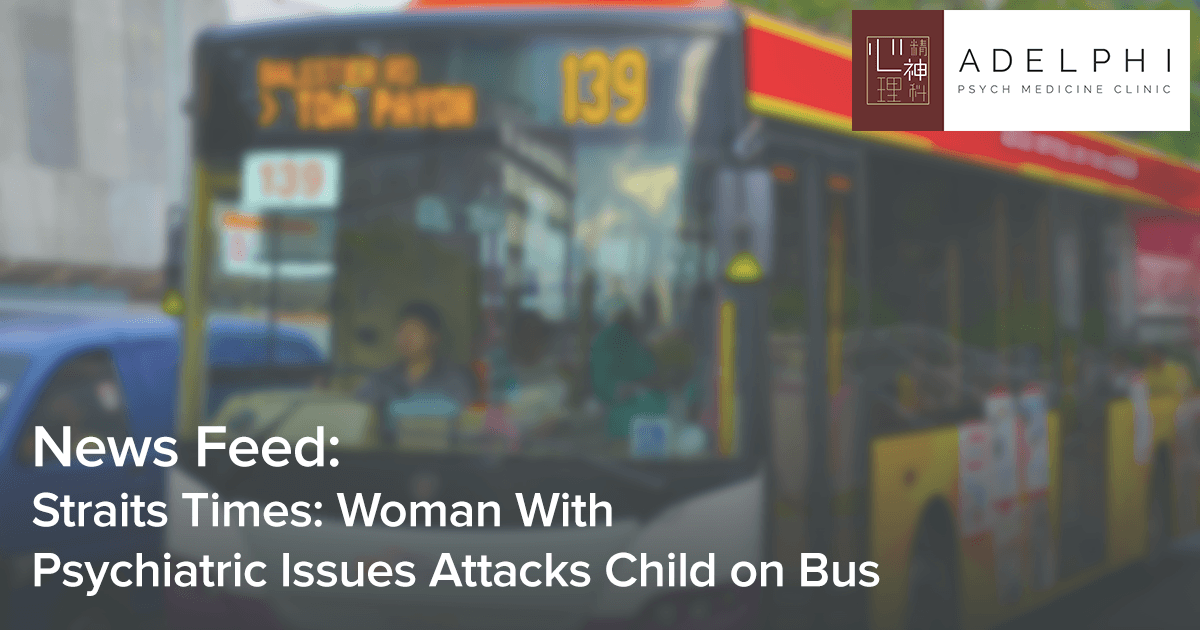 straits-times-woman-with-psychiatric-issues-attacks-child-on-bus