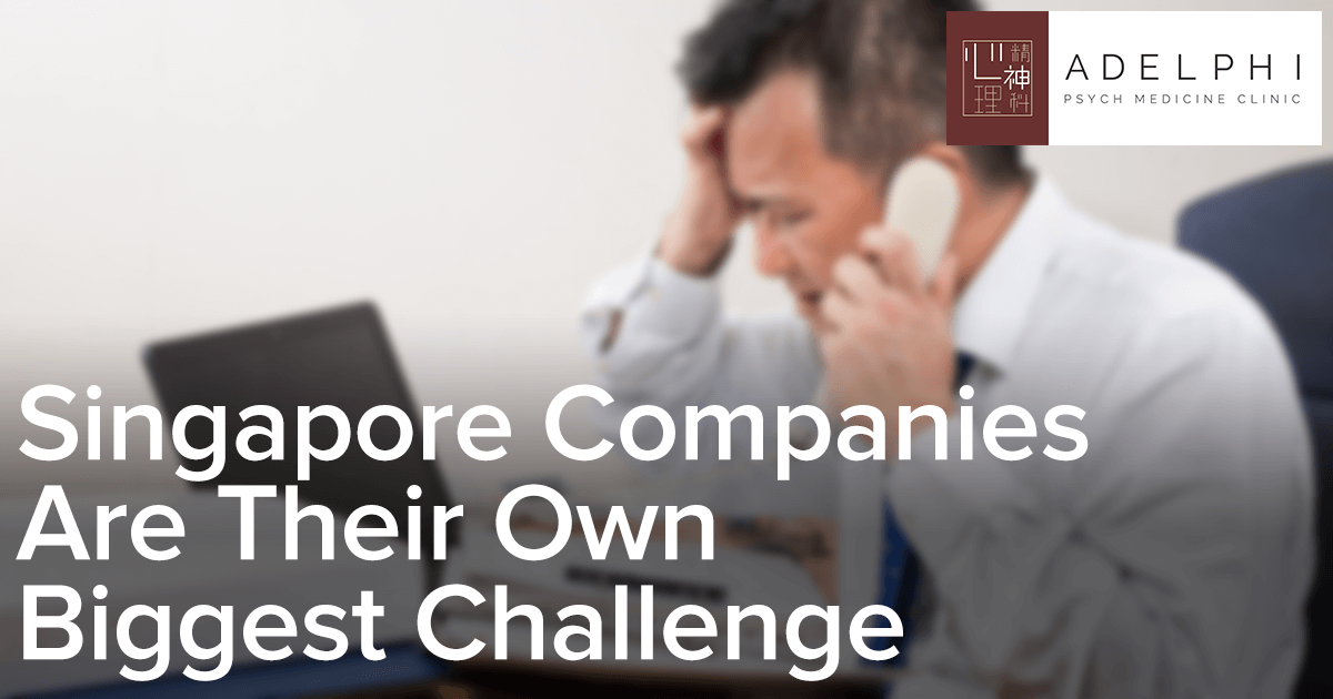 singapore-companies-are-their-own-biggest-challenge