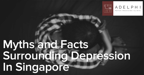 Myths-and-Facts-Surrounding-Depression-in-Singapore