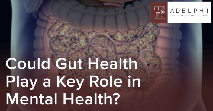 Could Gut Health Play a Key Role in Mental Health?