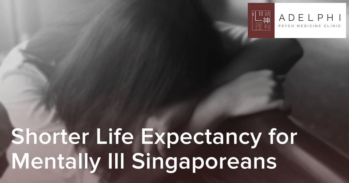 Shorter Life Expectancy for Mentally Ill Singaporeans