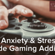 Social Anxiety and Stress May Precede Gaming Addiction