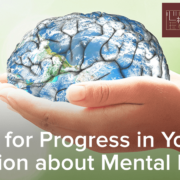 A Push for Progress in Youth Education about Mental Health