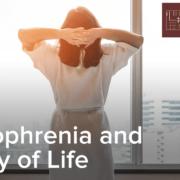 Schizophrenia and Quality of Life