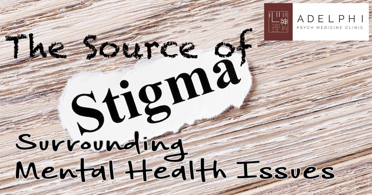 The Source of the Stigma Surrounding Mental Illness