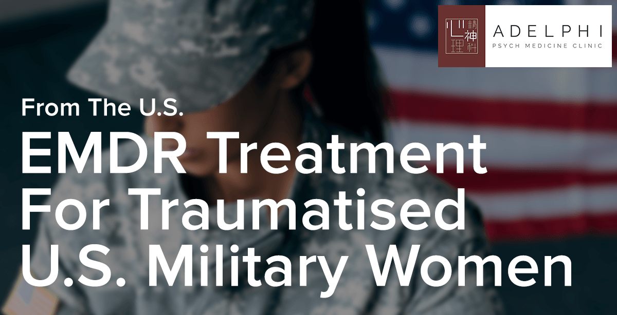 EMDR Treatment for Traumatised U.S. Military Women