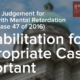 High Court Judgement for Offender with Mental Retardation (Criminal Case 47 of 2016) Rehabilitation for Appropriate Cases is Important