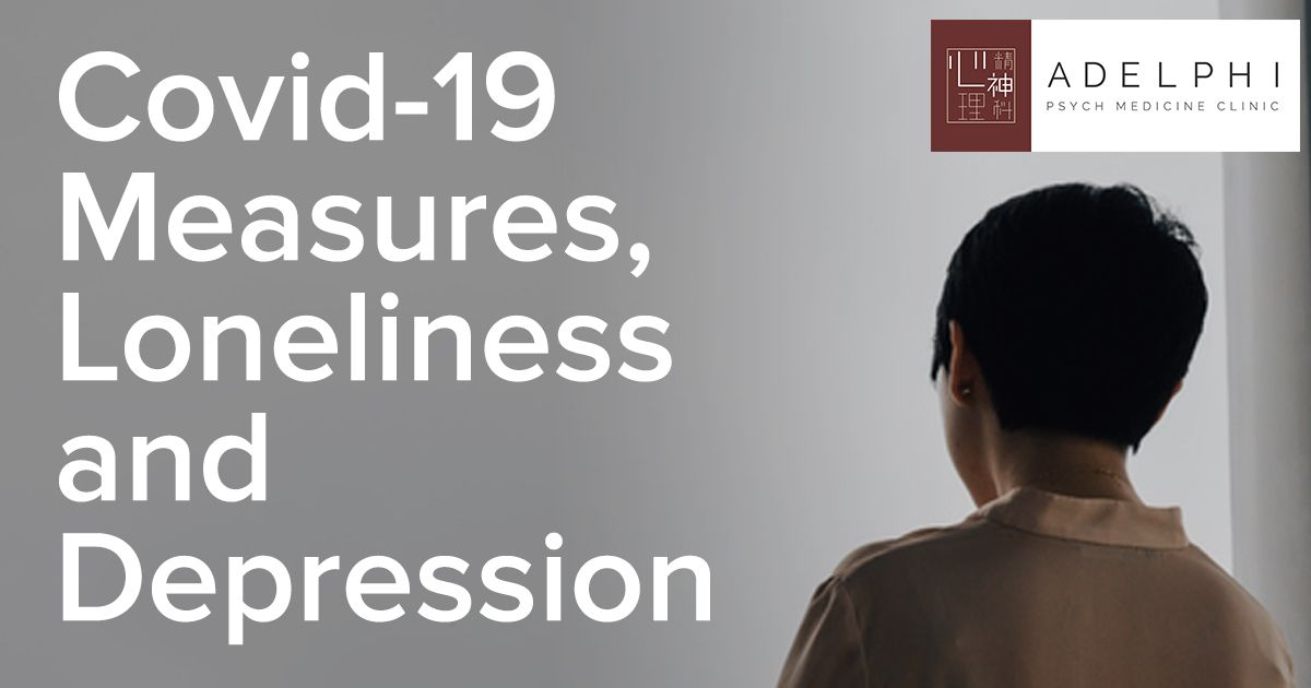 Covid-19 Measures, Loneliness and Depression | Adelphi ...
